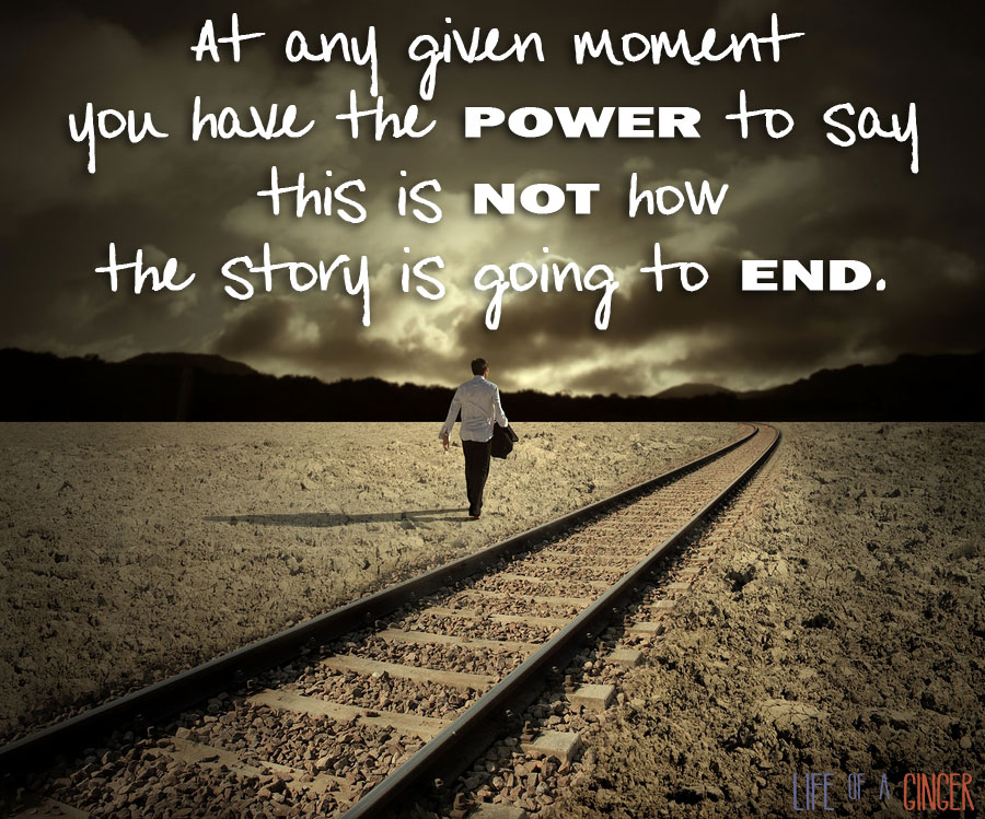 "A quote graphic that reads ""At any giving moment you have the POWER to say this is NOT how the story is going to END."" superimposed over railroad tracks and a man walking away."