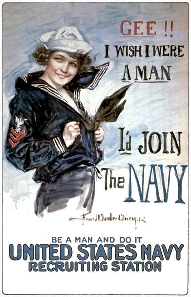 "An old ad for the U.S. Navy with a woman dressed as a sailor that reads ""Gee!! I wish I were a man. I'd join the Navy. Be a man and do it. United States Navy recruiting station."""