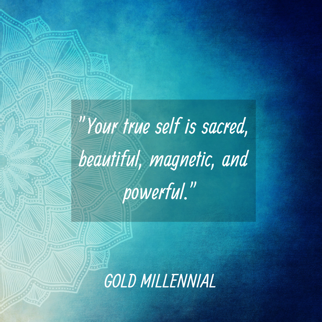Aqua Mandala with a quote from Millennial Angela Russo: Your true self is sacred beautiful magnetic and powerful